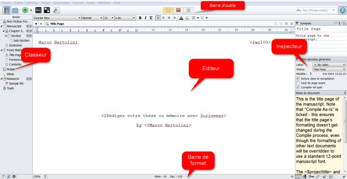 Les différents éléments essentiels de Scrivener : l'éditeur, le classeur (ou binder), l'inspecteur, la barre d'outils et la barre de format