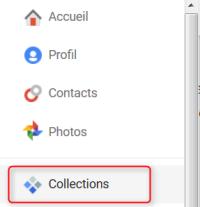 Collections, l'application de curation dans le menu du réseau social Google plus