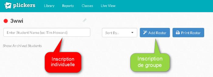 Inscrivez vos étudiants dans votre classe Plickers, de manière individuelle ou groupée