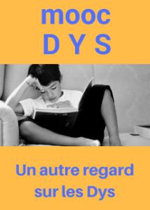 MOOC Dys : un MOOC pour offrir un autre regard sur les DYS