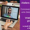 Comment concevoir et animer une classe virtuelle de niveau professionnel ? Suivez notre webinaire gratuit pour en savoir plus