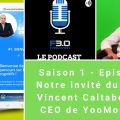 Podcast Formation 3.0 : interview de Vincent Caltabellotta - CEO de Yoomonkeez - solution de microlearning